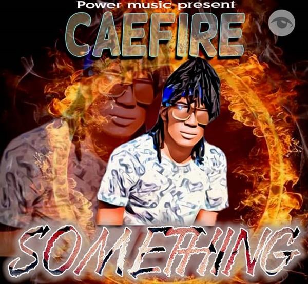 CAEFIRE – SOMETHING