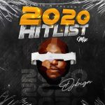 DJ Big N – 2020 Hitlist Mix Mp3 Download