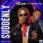 DJ Cypher Lee Ft. Femilyn Suddenly Mp3 Download