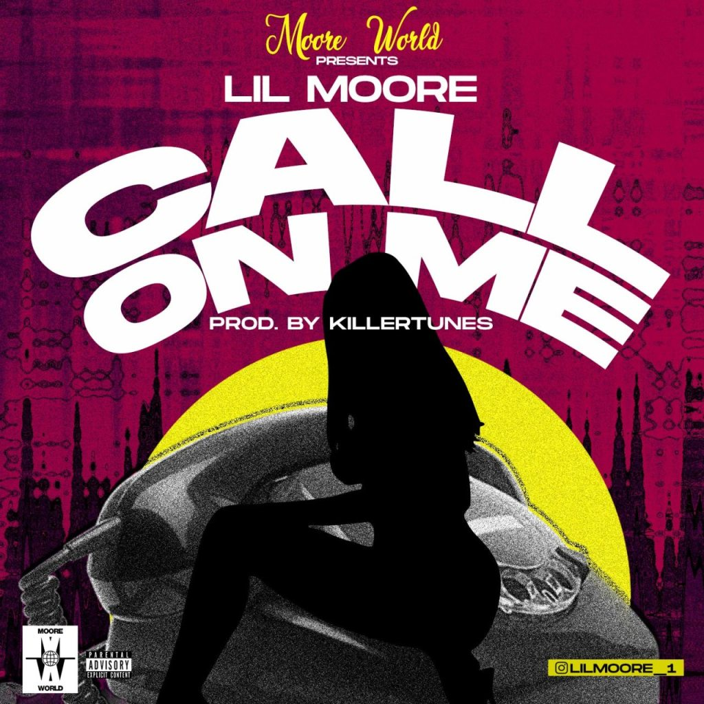Lilmoore – Call On Me Prod. By KillerTunes
