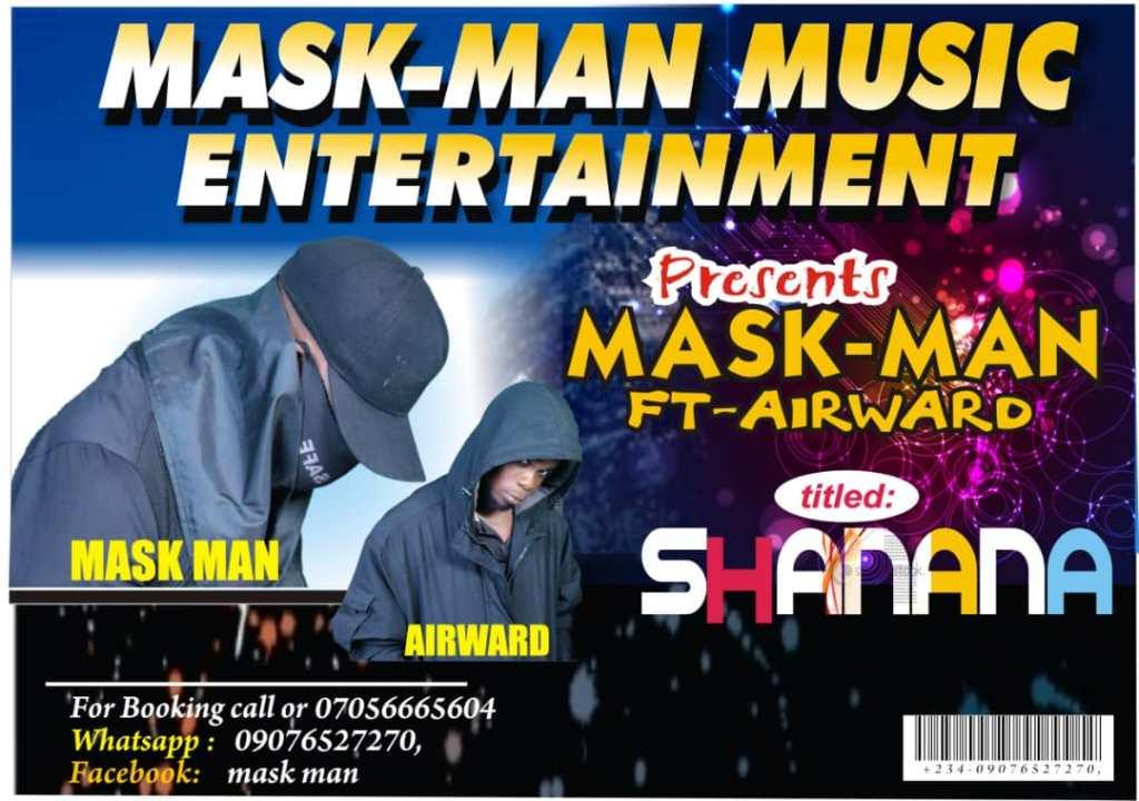 Mask man Ft Airward – Shanana