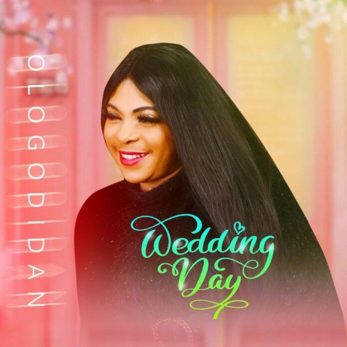 Ologodidan – Wedding Day