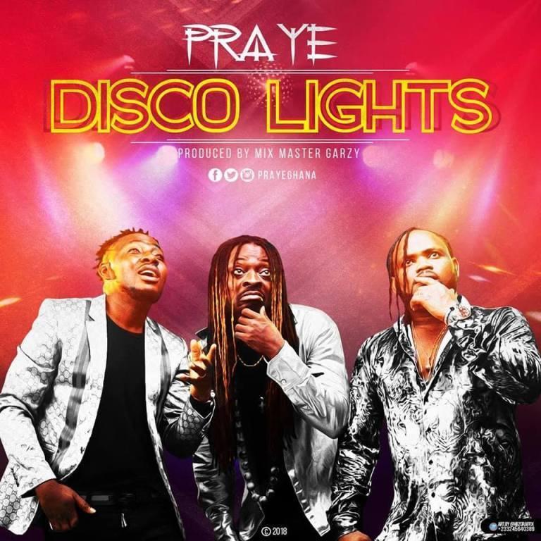PRAYE – DISCO LIGHTS