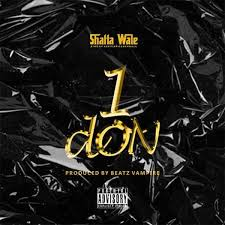 Shatta Wale 1 Don Prod. by Beatz Vampire Mp3 Download