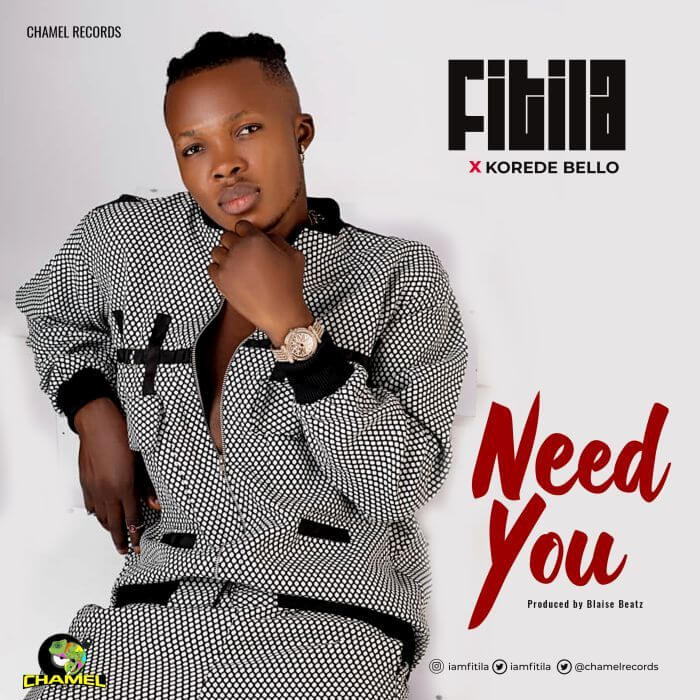 Video Fitila x Korede Bello Need You Mp4 Download