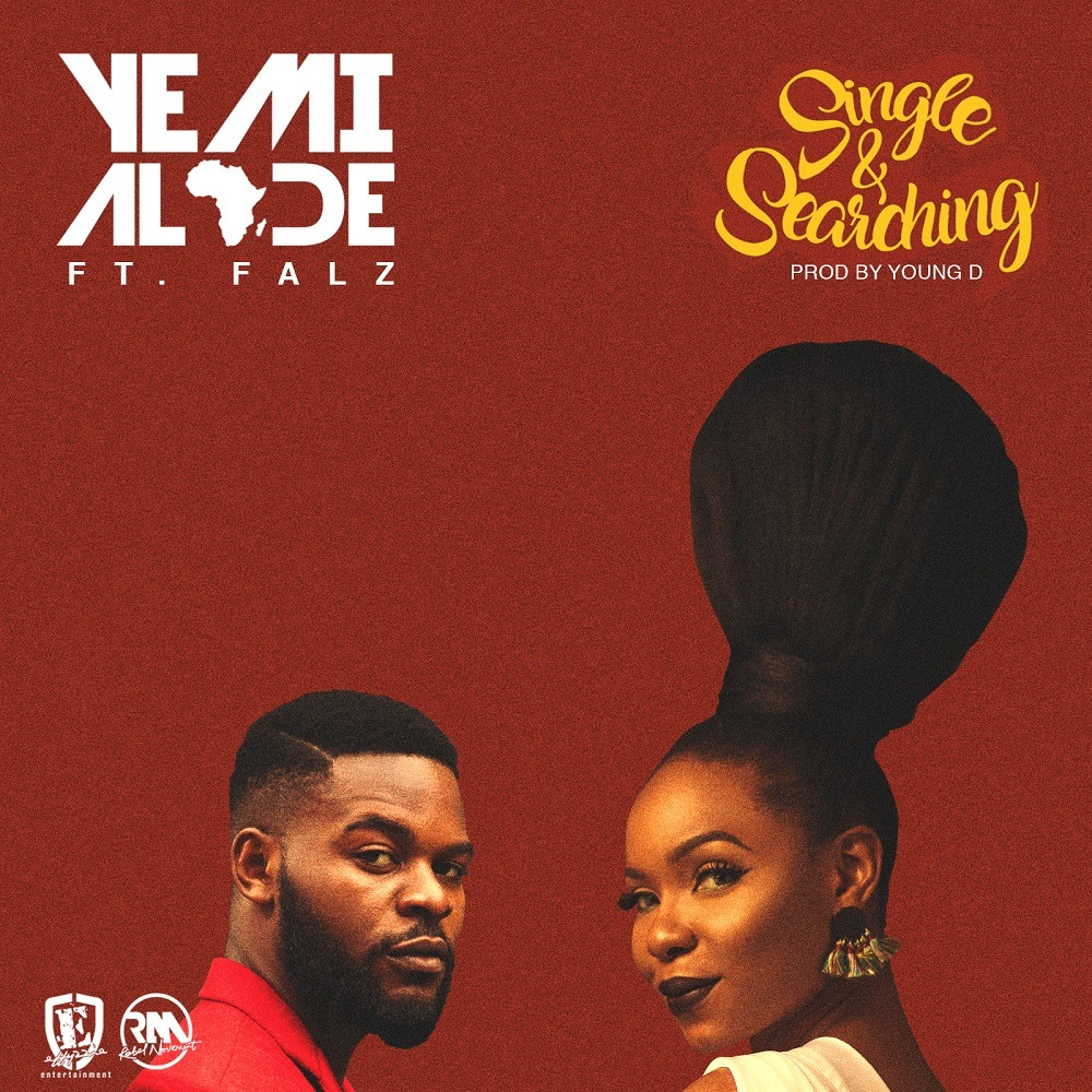 Yemi Alade – Single & Searching Ft. Falz (Lyrics)
