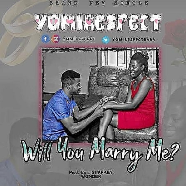 Yomirespect Will You Marry Me