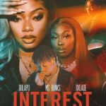 VIDEO: Dolapo – Interest ft. Ms Banks, Oxlade