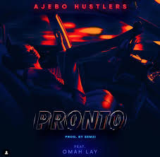 Ajebo Hustlers Ft. Omah Lay Pronto Mp3 Download