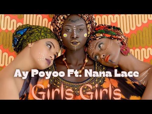 Ay Poyoo Ft Nanalace Girls Girls