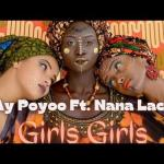 Ay Poyoo Ft Nanalace Girls Girls