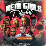 DJ Legend Dem Girls Playlist