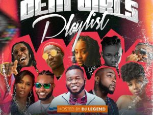 DJ Legend Dem Girls Playlist