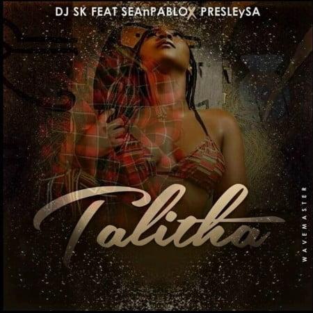 DJ SK Talitha Ft Sean Pablo Presley SA