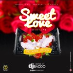 Dj Baddo sweet love Mixtape