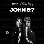 Ebony x Wendy Shay John 87 Prod by MOG