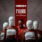 Edem Favour Ft Sarkodie Efya AudioVideo