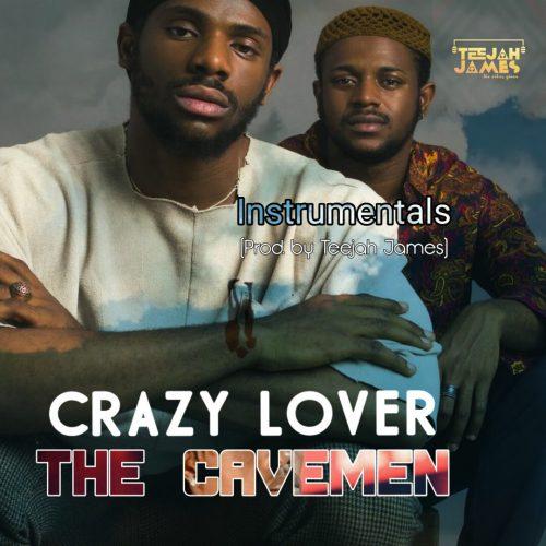 Instrumental The CaveMen Crazy Lover Instrumental Download