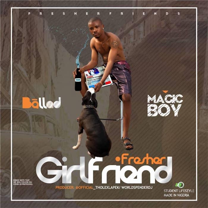 Magic Boy – Fresher Girlfriend 1