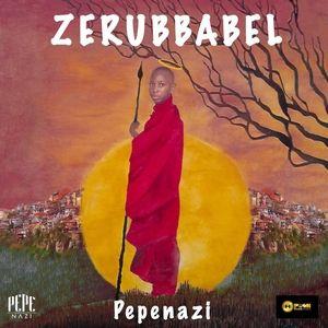 Pepenazi – Zerubbabel (Intro) Mp3 Download