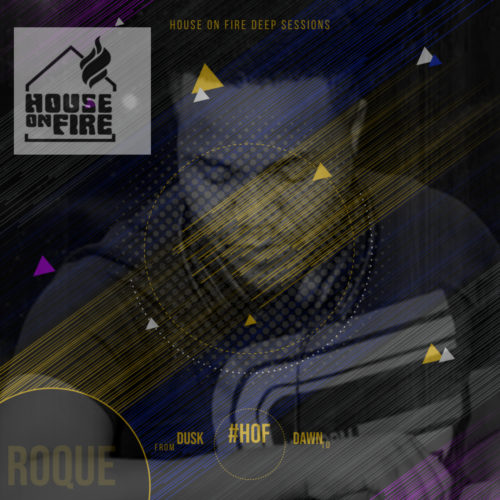 Roque House On Fire Deep Sessions 11