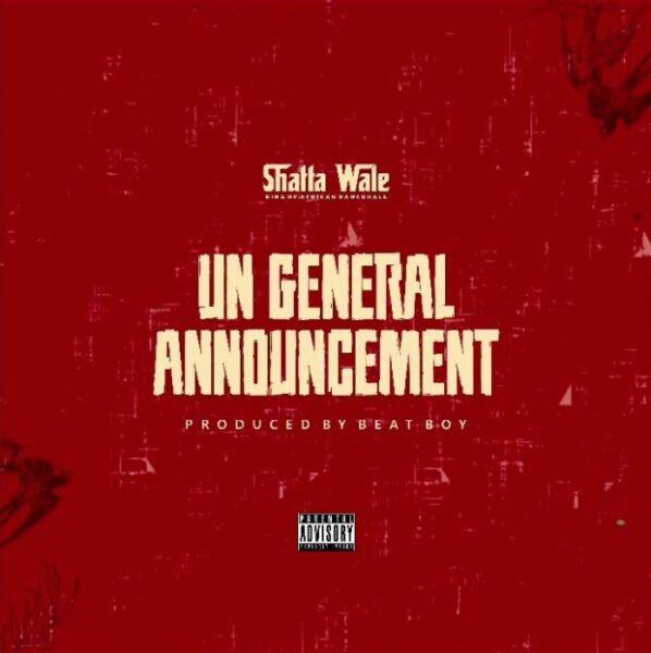 Shatta Wale – UN General Announcement Samini Diss