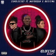 Zinoleesky Kilofeshe Remix ft. Mayorkun Busiswa