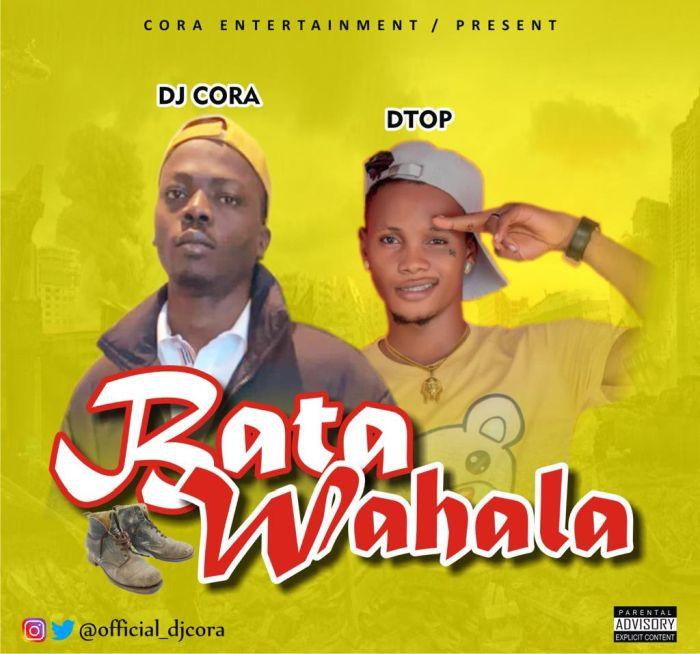 DJ Cora Ft Dtop Bata Wahala Refix Part 2