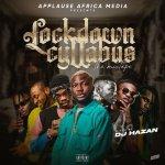 DJ Hazan Ft. Cyllabus – Lockdown Cyllabus