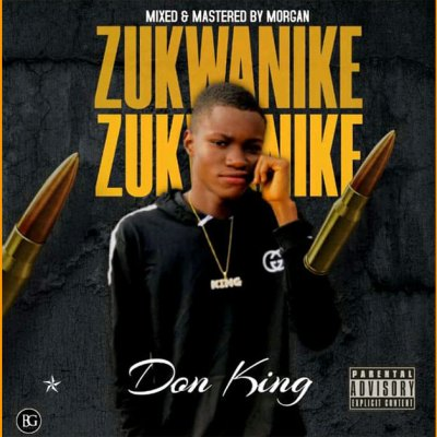 Don King Zukwanike Mp3 Download