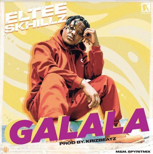 Eltee Skhillz Galala