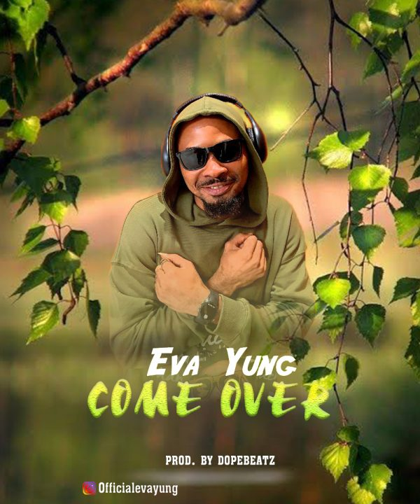 Eva Yung Come Over Mp3 Download