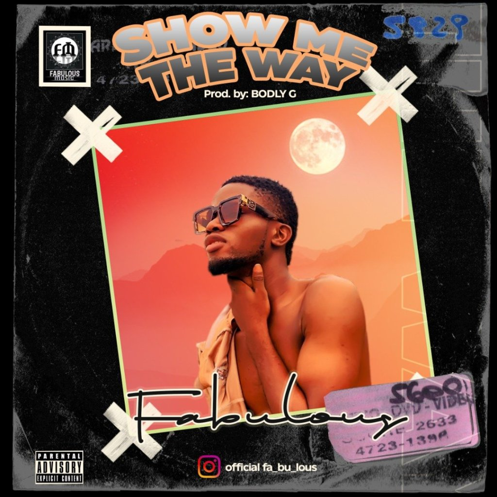Fabulous Show Me The Way Mp3 Download