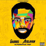 [Album] Gabriel Afolayan – Alternative Trip Album