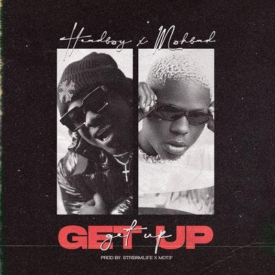 HeadBoy Get Up Mp3 Download