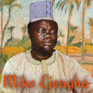 Mike Ejeagha Uwa Ngbede Ka Nma Mp3 Download
