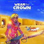 Morell Wear Your Crown Ft DiJa mp3 downoad