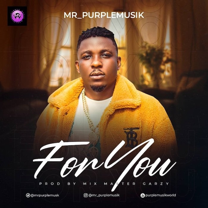 Mr. Purplemusik – For You