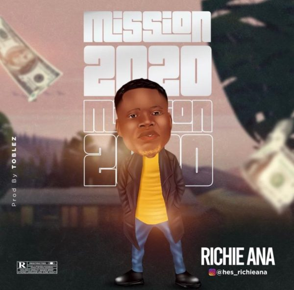 Richie Ana Mission 2020 Mp3 Download