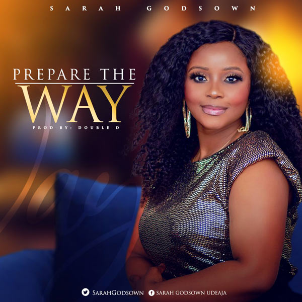 Sarah Godsown – Prepare The Way