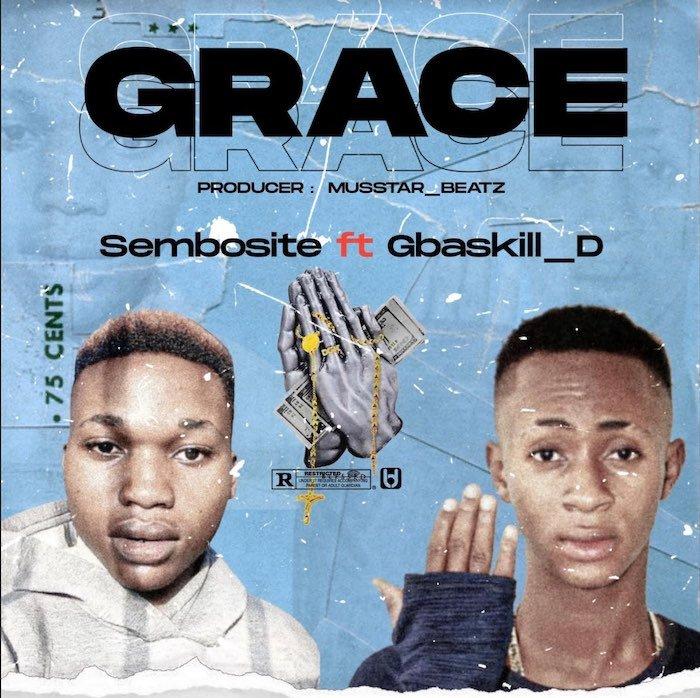 Sembosite Ft. Gbaskill D – Grace