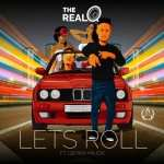The Real Q Lets Roll Ft Gemini Major