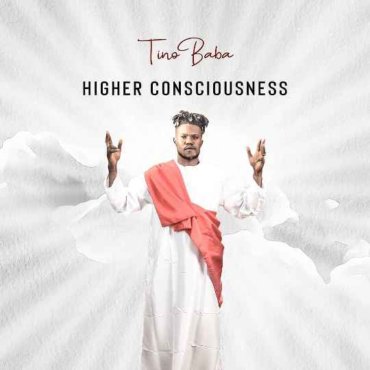 Tino Baba Higher Consciousness Mp3 Download