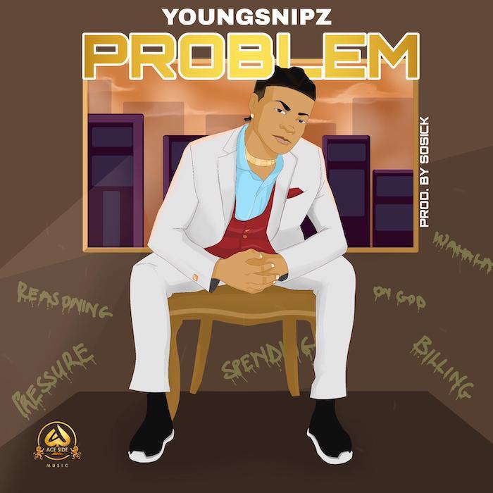 Youngsnipz – Problem