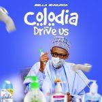 Bella Shmurda Colodia Drive Us mp3 download