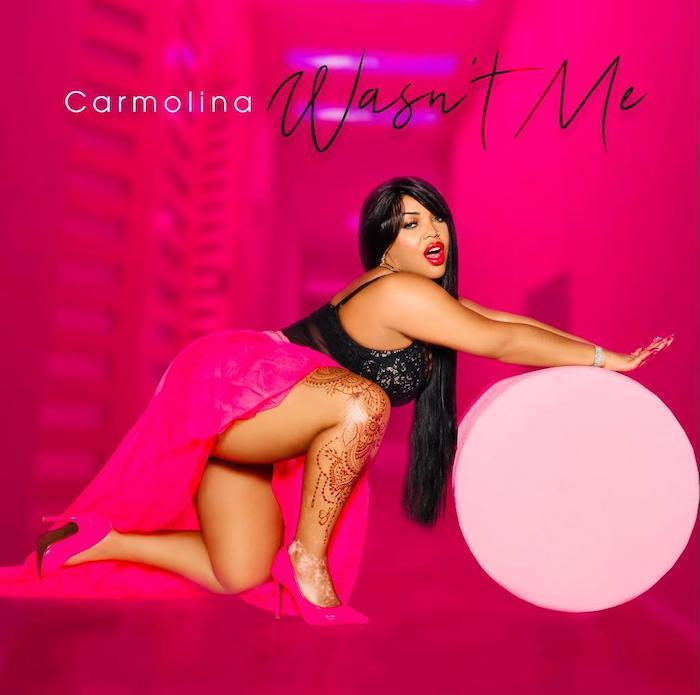 Carmolina – Wasnt Me