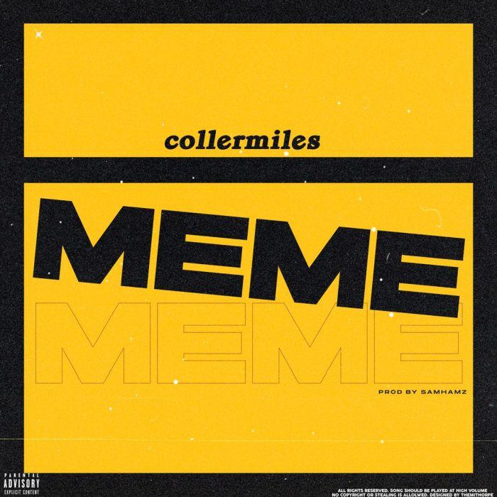 Collermiles – Meme