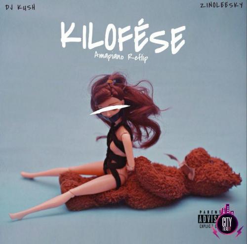 DJ Kush ft. Zinoleesky – Kilofese Amapiano Reflip