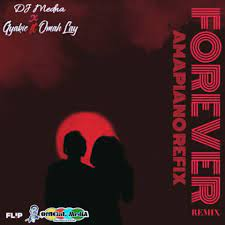 DJ Medna ,Gyakie ft. Omah Lay,Forever Amapiano Refix mp3 download