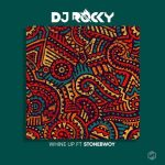 DJ Rocky Whine Up Ft Stonebwoy mp3 download